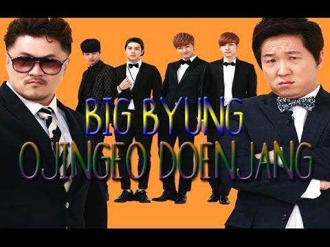 Big Byung - Ojingeo Doenjang [Sub esp + Rom + Han]