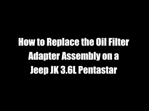 How To Replace the Oil Filter Adapter Assembly on a Jeep JK 3.6L Pentastar