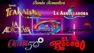 Bandas 2021 - Las Mas Sonadas Con Banda Romanticas - Banda MS, La Adictiva, Los Recoditos, El Recodo
