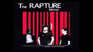 The Rapture - Olio [1st Version]