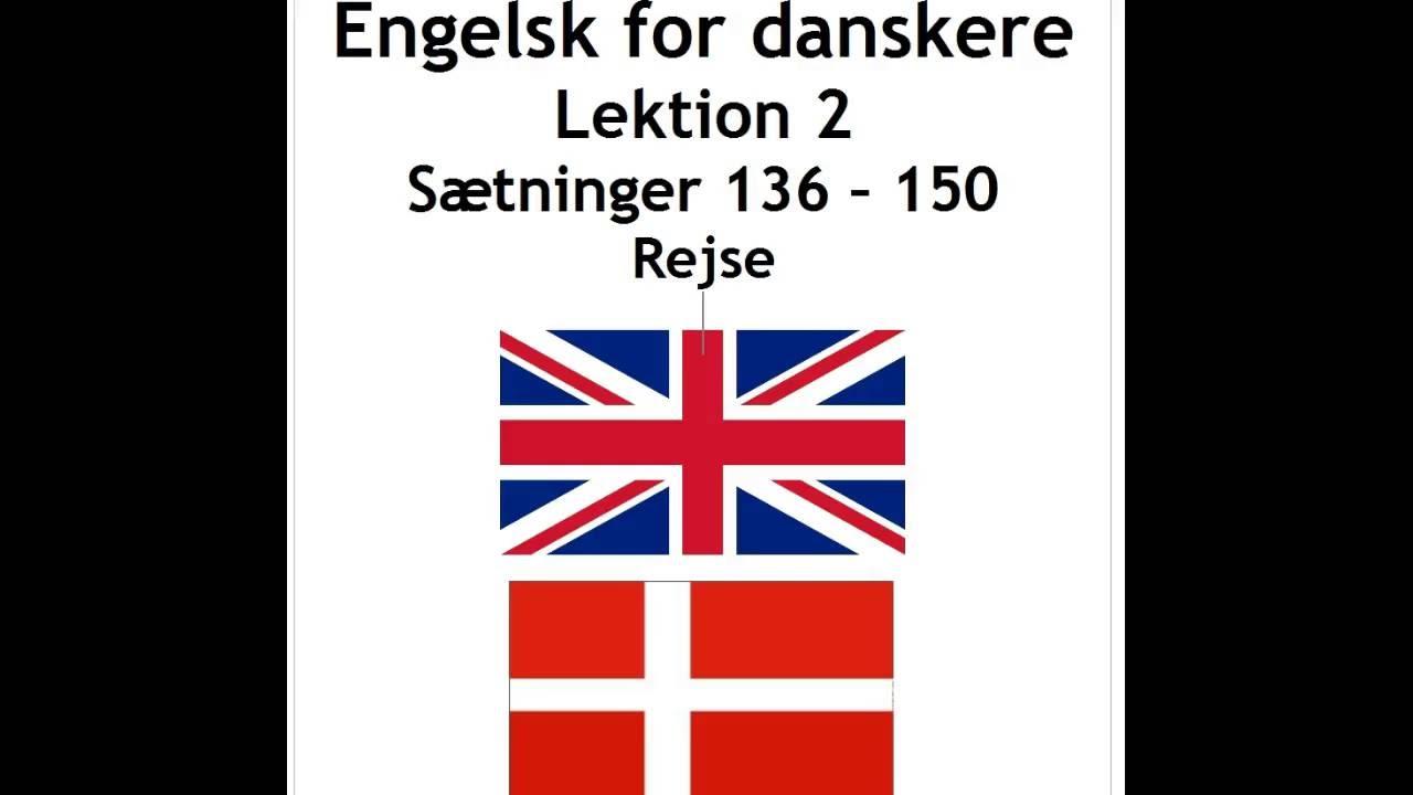 Engelsk lek. 2 sætninger 136 - 150 rejse