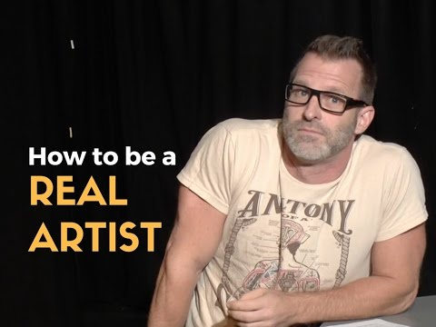 How to be a Real Artist -- Anthony Meindl Acting Lesson