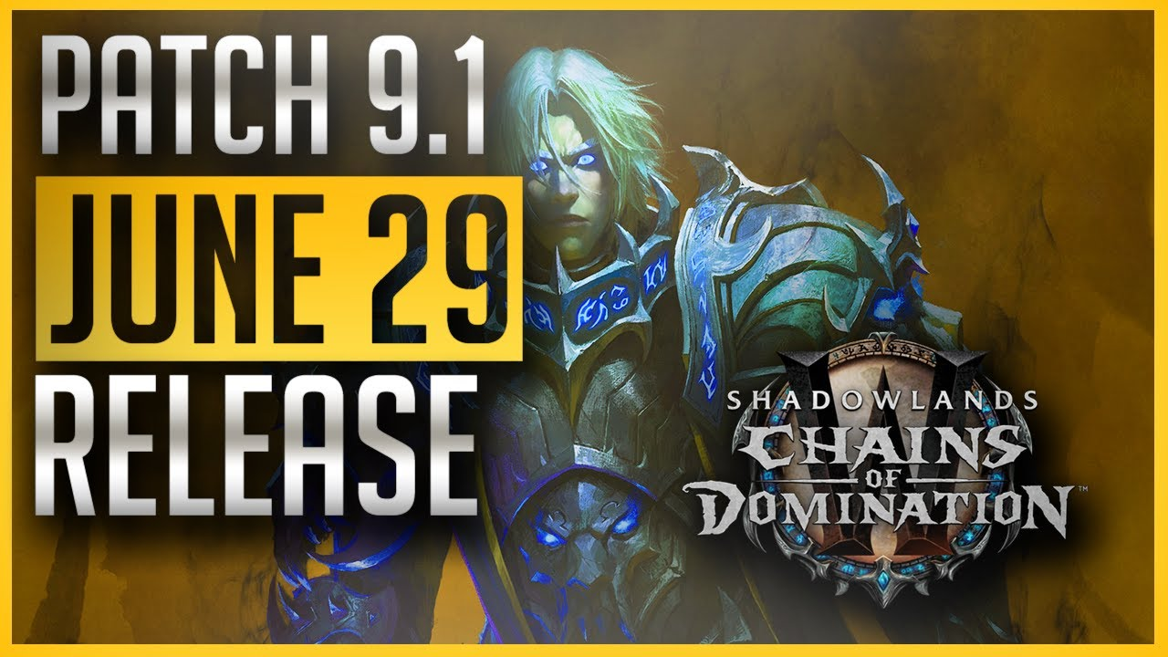 Chains of Domination has a Release Date! - Shadowlands' Major Patch Finally Comes, 8 Months Later!