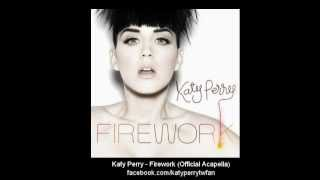 Download Katy Perry - Firework (Official Acapella) Mp3 and Videos