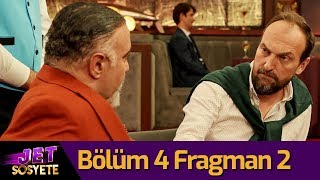 Jet Sosyete 3. Sezon 4. Bölüm 2. Fragman