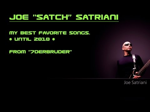Joe satriani - My Best Favorite Songs