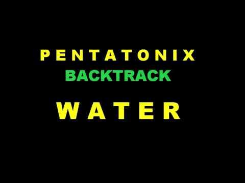 Pentatonix Water - Backtrack Karaoke