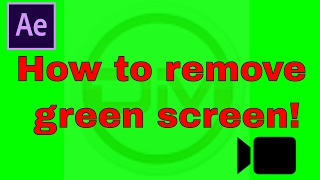 How to remove green screen in after effects