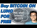 Buy BITCOIN on LUNO for free