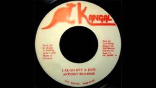 Anthony Red Rose - Laugh Off A Dem - Version