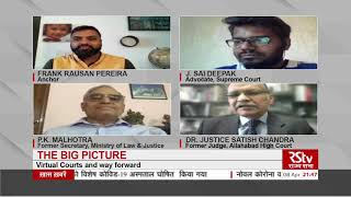 The Big Picture - Virtual Courts and Way forward
