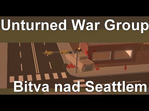 [S-M] Unturned War Group - Bitva nad Seattlem (Air-Strike)