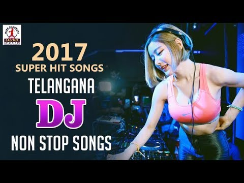 2017 Super Hit Songs | Telangana Dj Non Stop Songs 01 | Lalitha Audios and videos