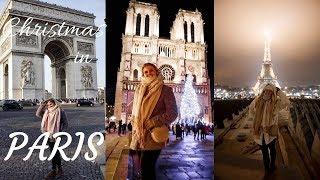 Christmas in PARIS | Notre Dame, Eiffel Tower, The Lourve
