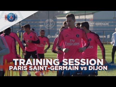 TRAINING SESSION - PARIS SAINT-GERMAIN vs DIJON