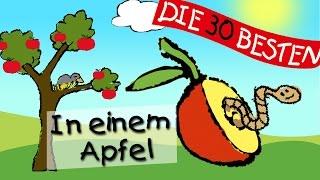 In Einem Apfel Die Besten Kindergartenlieder Kinderlieder