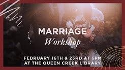 Marriage Workshop In Queen Creek, AZ