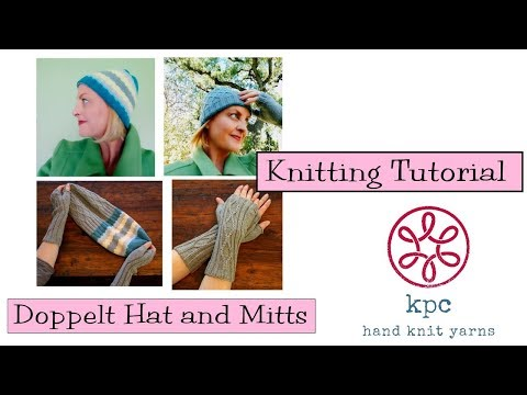Knitting Tutorial - Dopplet Hat and Mitts - YouTube