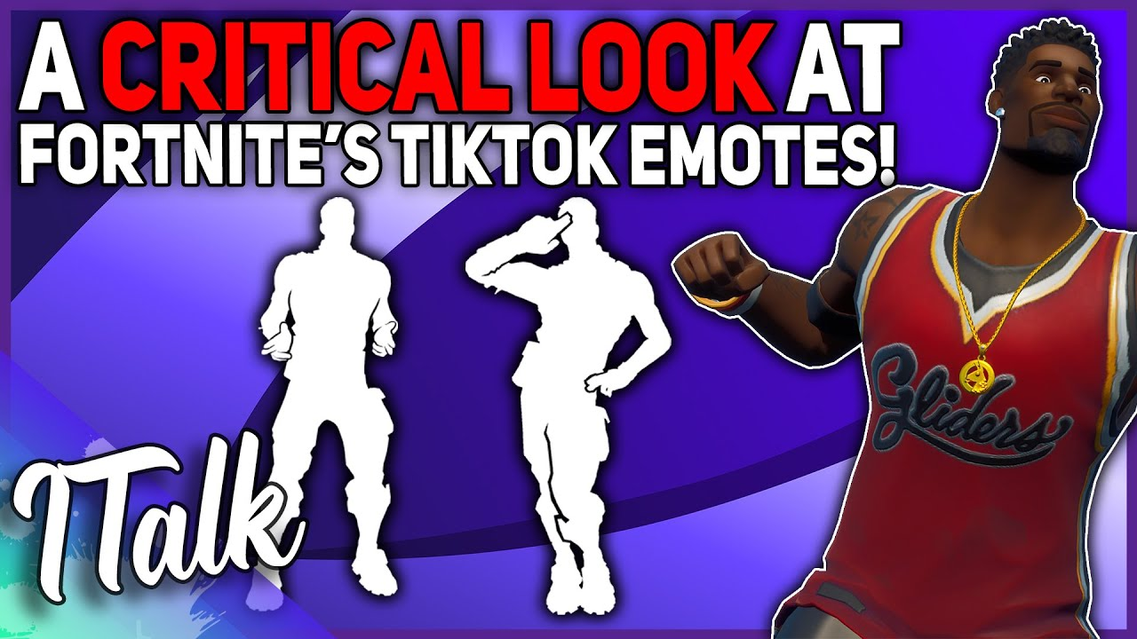 A CRITICAL LOOK At Fortnite's TikTok Emotes! (Fortnite Battle Royale)