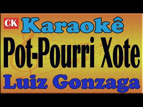 Luiz Gonzaga Pot-Pourri O Xote Das Meninas - Cintura Fina Karaokê