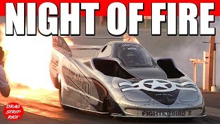 2017 Night of Fire Jet Cars Drag Racing 1/4 Mile Videos