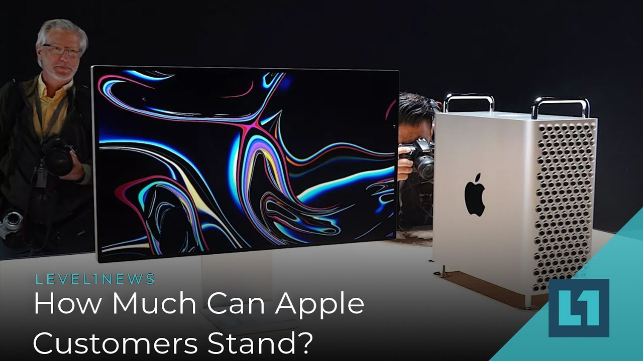 Level1 News June 13 2019: How Much Can Apple Users Stand?