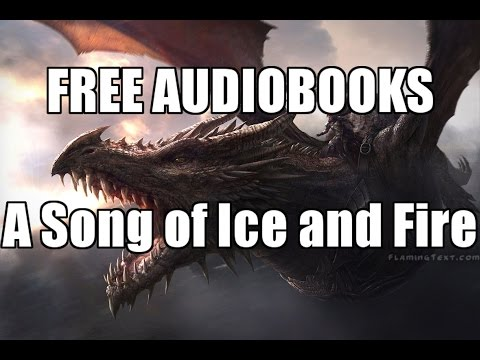 A Song Of Ice And Fire AudioBooks FREE Google Drive HD