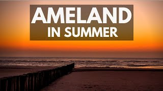 Ameland in Summer | Lighthouse, Lifeboat, Beach