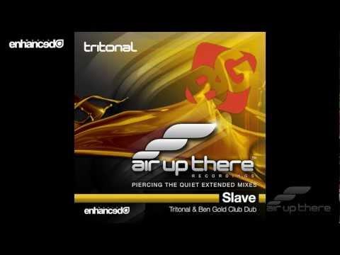 Tritonal - Slave feat. Fisher (Tritonal & Ben Gold Club Dub)