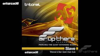 Tritonal - Slave feat. Fisher (Tritonal & Ben Gold Club Dub)