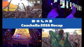 Do LaB at Coachella 2016 Recap