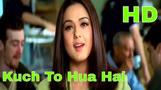 Gambar cover Kuch To Hua Hai - Kal Ho Naa Ho (2003) Full Video Song *HD*