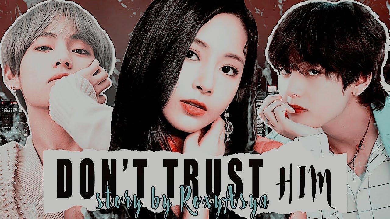 [ FANFICTION STORY TRAILER / WATTPAD ] Don't trust him ( bts • twice /  #taetzu )