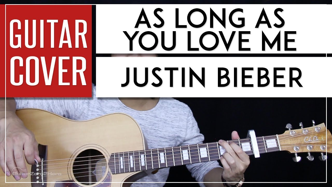 As Long As You Love Me Guitar Cover Acoustic Justin Bieber