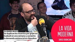 La gripe, la nueva banda terrorista vasca #LaVidaModerna