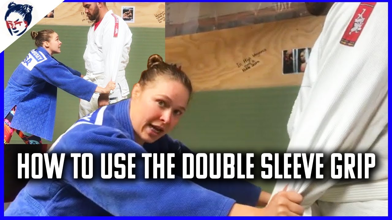 Defensive Gripping: Double Sleeve Grip | Ronda Rousey's Dojo #37