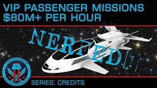 NERFED: Tutorial: VIP Passenger Missions - Up to $80M/hr