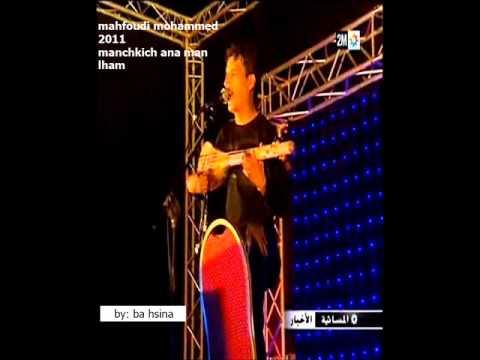 mahfoudi 2011-5.manchkich ana man lham