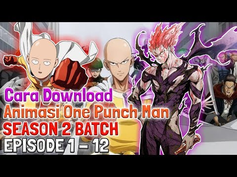 cara-download-one-punchman-season-2-full-episode-batch