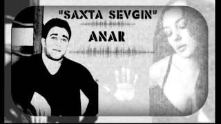 Anar   Saxta Sevgin 2015