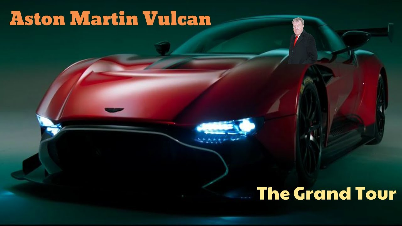 Jeremy Clarkson Reviews Aston Martin Vulcan The Grand Tour S01e02 Youtube