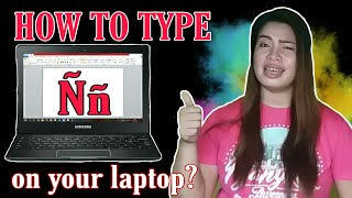 Download HOW TO TYPE Ñ ON LAPTOP?|| TAGALOG TUTORIAL|| VERY EASY|| Acer 3 Chai Chinnzz