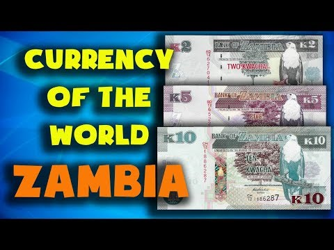 Currency Of The World - Zambia. Zambian Kwacha. Exchange Rates Zambia.Zambian Banknotes And Coins