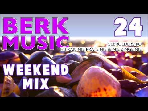 Berk Music Weekendmix 24