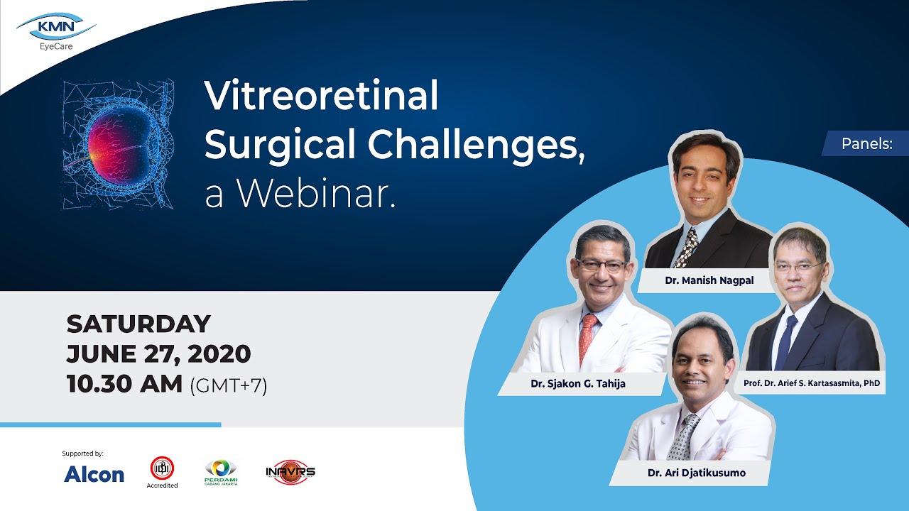 KMN EyeCare - Vitreoretinal Surgical Challenges Webinar