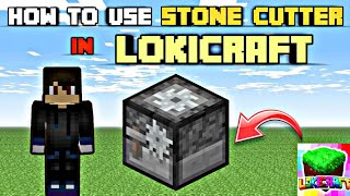 HOW TO USE STONECUTTER IN LOKICRAFT (LOKICRAFT TIPS AND TRICKS#30) llWHILAK GAMINGll