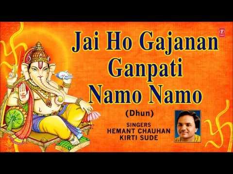 Jai Ho Gajanan Ganpati Namo Namo Dhun By Hemant Chauhan, Kirti Sude I Art Track
