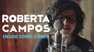 Roberta Campos - Ensaio Sobre o Amor