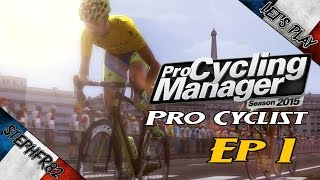 Pro Cycling Manager 2015 - Pro Cyclist Ep1 - FR PC HD