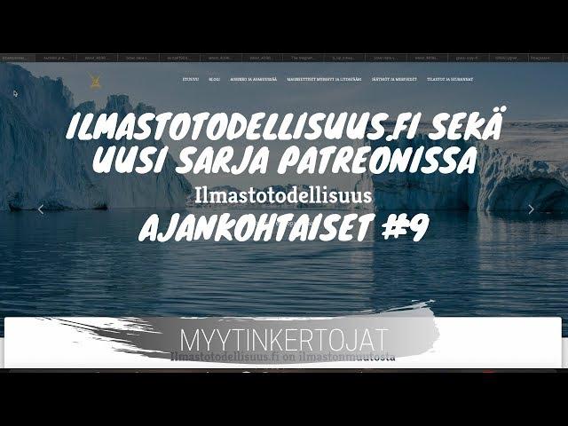 Ilmastotodellisuus fi sekä uusi sarja Patreonissa - Ajankohtaiset #9